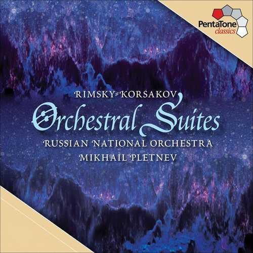 Pletnev: Rimsky-Korsakov - Orchestral Suites (24/96 FLAC)