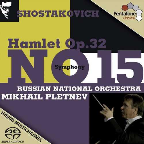 Pletnev: Shostakovich - Symphony no.15, Hamlet op.32 (24/96 FLAC)