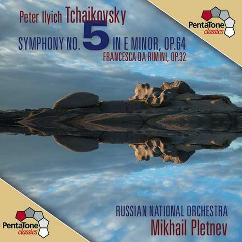 Pletnev: Tchaikovsky - Symphony no.5, Francesca da Rimini (24/96 FLAC)