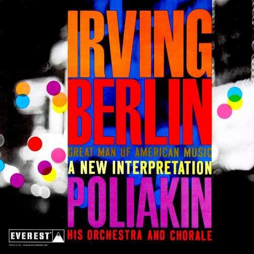 Irving Berlin - Great Man of American Music. A New Interpretation (24/192 FLAC)