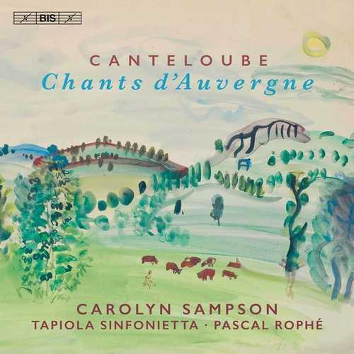 Sampson, Rophé: Canteloube - Chants d'Auvergne (24/96 FLAC)