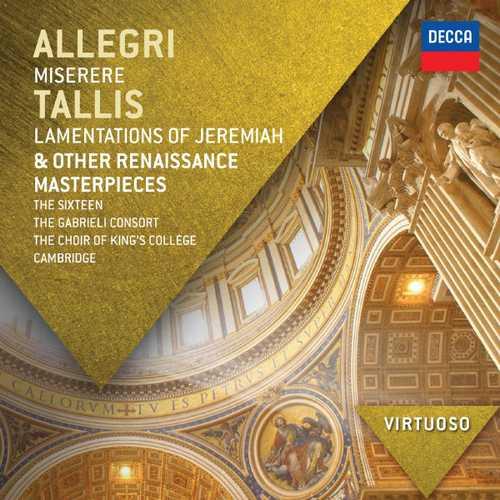 Allegri - Miserere, Tallis - Lamentations of Jeremiah & Other Renaissance Masterpieces (FLAC)