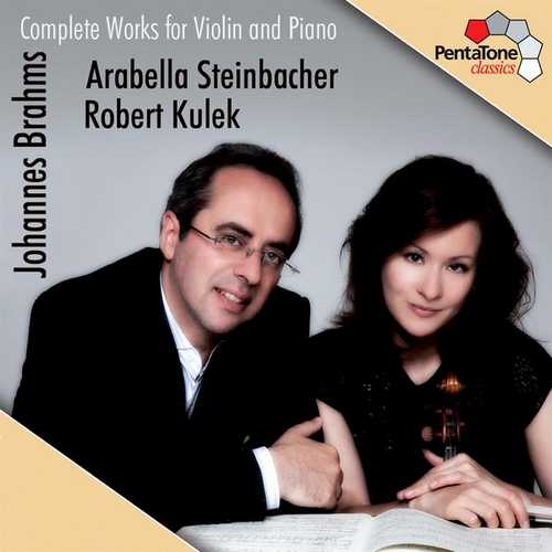 Steinbacher, Kulek: Brahms - Complete Works for Violin and Piano (24/96 FLAC)