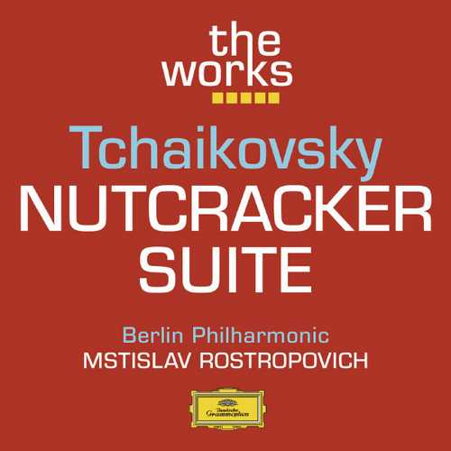 Rostropovich: Tchaikovsky - Nutcracker Suite (FLAC)