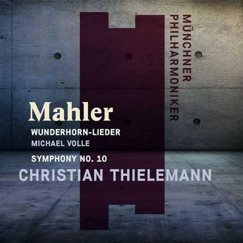 Thielemann: Mahler - Wunderhorn-Lieder. Der Tamboursg'sell (FLAC)