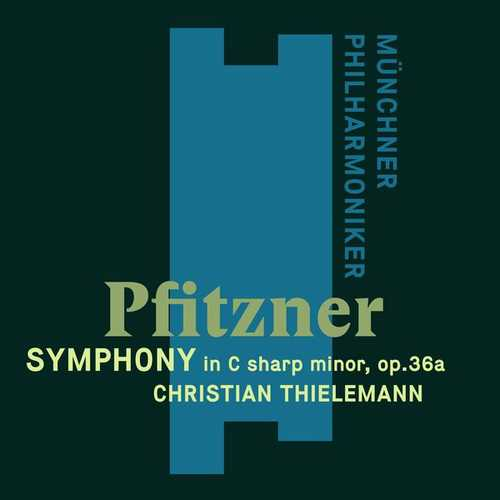 Thielemann: Pfitzner - Symhpony in C sharp minor op.36a (24/48 FLAC)