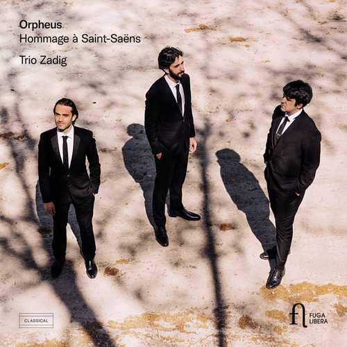 Trio Zadig: Orpheus. Hommage à Saint-Saëns (24/96 FLAC)