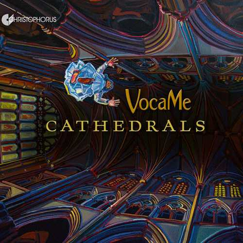 VocaMe: Cathedrals (FLAC)