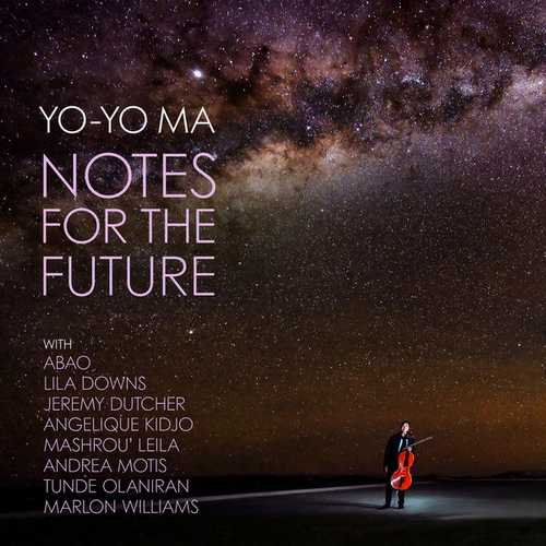 Yo-Yo Ma - Notes for the Future (24/96 FLAC)