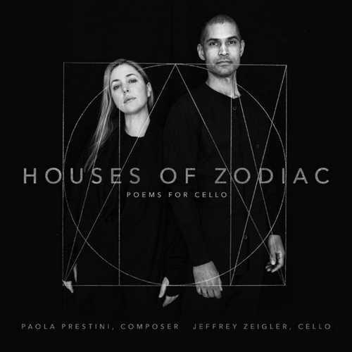 Jeffrey Zeigler: Paola Prestini - Houses of Zodiac (24/44 FLAC)