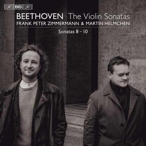 Zimmermann, Helmchen: Beethoven - The Violin Sonatas 8-10 (24/96 FLAC)