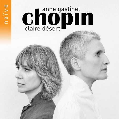 Anne Gastinel, Claire Désert - Chopin (24/96 FLAC)