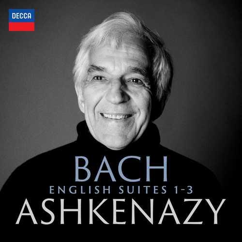 Ashkenazy: Bach - English Suites 1-3 (24/96 FLAC)