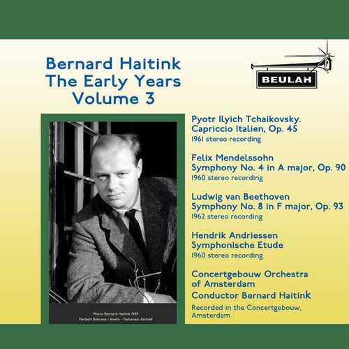 Bernard Haitink - The Early Years vol.3 (FLAC)