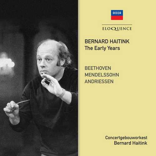 Bernard Haitink - The Early Years (FLAC)