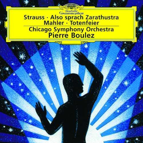Boulez: Strauss - Also sprach Zarathustra; Mahler - Totenfeier (FLAC)