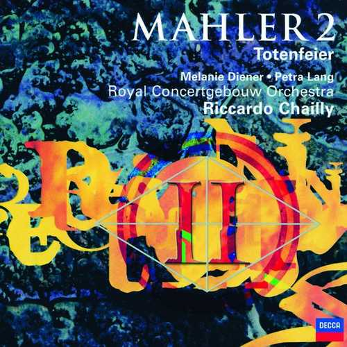 Chailly: Mahler - Symphony no.2, Totenfeier (FLAC)