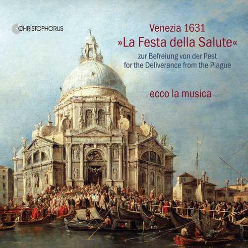 """Ecco la Musica: Venezia 1631 """"La Festa della Salute"""" (FLAC)"""
