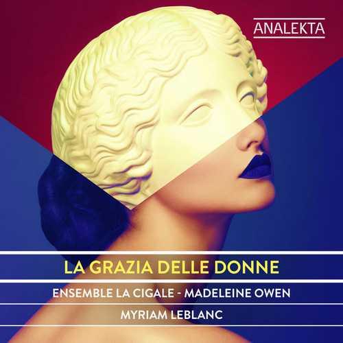 Ensemble La Cigale: La Grazia Delle Donne (24/96 FLAC)