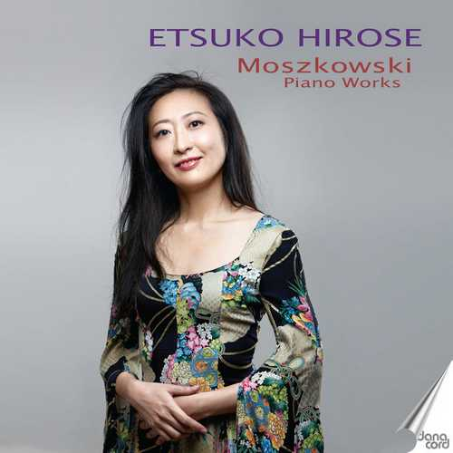 Etsuko Hirose: Moritz Moszkowski - Piano Works (24/44 FLAC)