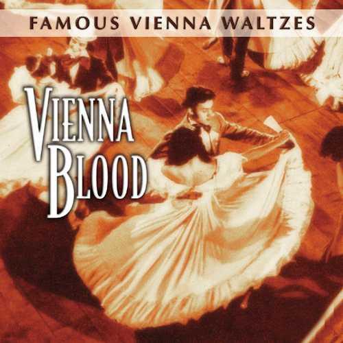 Famous Vienna Waltzes - Vienna Blood (FLAC)