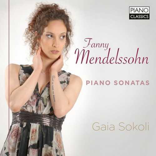 Gaia Sokoli: Fanny Mendelssohn - Piano Sonatas (24/96 FLAC)