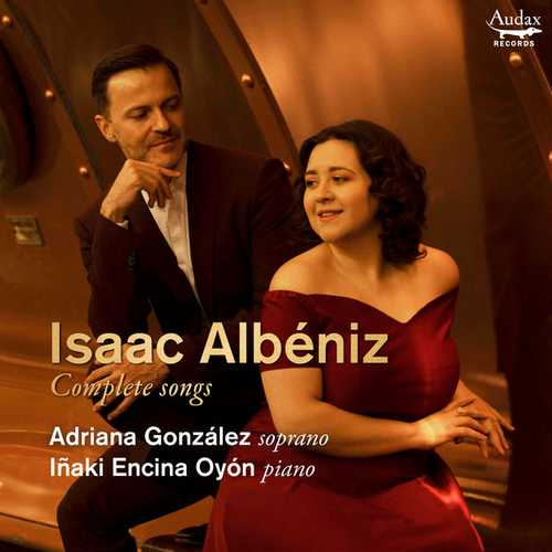 Gonzalez, Encina Oyon: Albéniz - Complete Songs (24/96 FLAC)