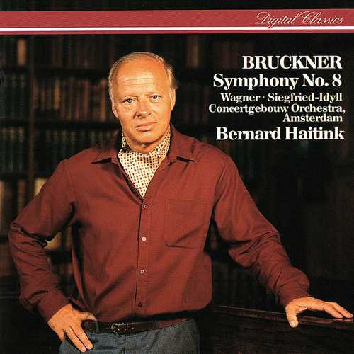 Haitink: Bruckner - Symphony no.8; Wagner - Siegfried Idyll (FLAC)