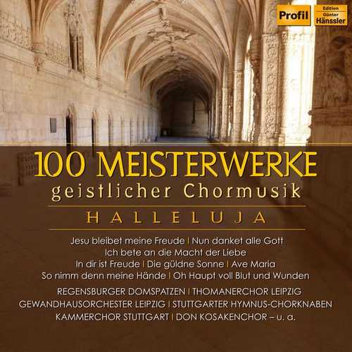 Halleluja. 100 Sacred Choral Masterpieces (FLAC)