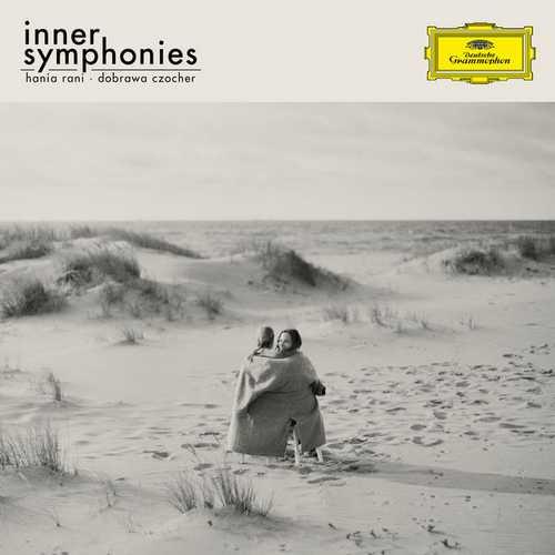 Hania Rani, Dobrawa Czocher: Inner Symphonies (24/96 FLAC)