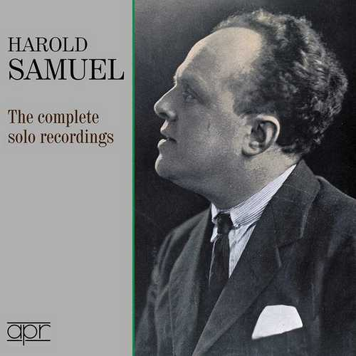 Harold Samuel - The Complete Solo Recordings (FLAC)
