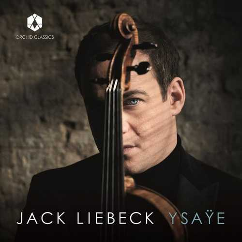 Jack Liebeck - Ysaÿe (24/192 FLAC)