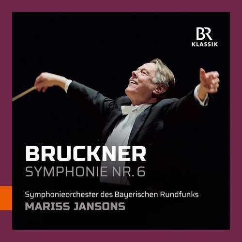 Jansons: Bruckner - Symphony no.6 (FLAC)