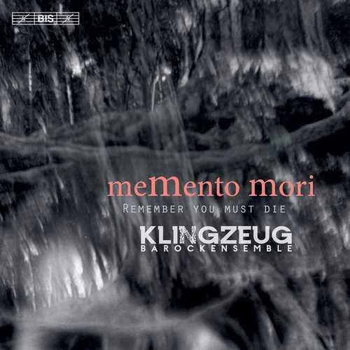 Klingzeug Barockensemble: MeMento Mori. Remember you must die (24/96 FLAC)