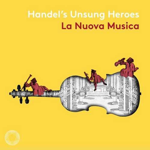 La Nuova Musica: Handel's Unsung Heroes (24/96 FLAC)