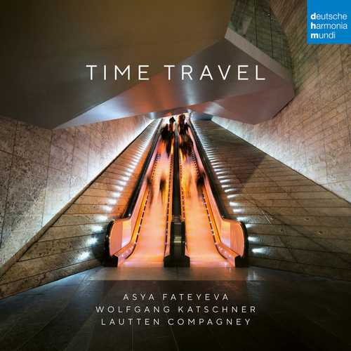 Fateyeva, Katschner, Lautten Compagney - Time Travel (24/96 FLAC)