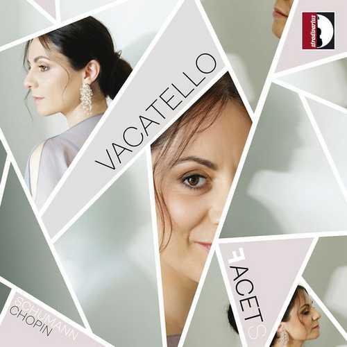 Mariangela Vacatello: Schumann, Chopin - Facets (24/88 FLAC)