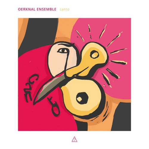 Oerknal Ensemble, Damask Vocal Quartet - Canto (24/192 FLAC)