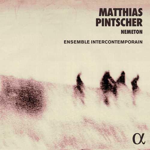 Matthias Pintscher - Nemeton (24/48 FLAC)
