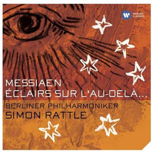 Rattle: Messiaen - Éclairs sur l'au-delà... (24/44 FLAC)