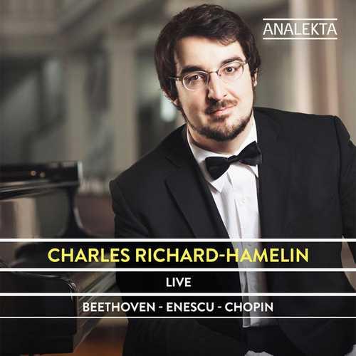 Charles Richard-Hamelin plays Beethoven, Enescu, Chopin (24/192 FLAC)
