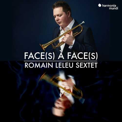 Romain Leleu Sextet - Face(s) à Face(s) (24/96 FLAC)