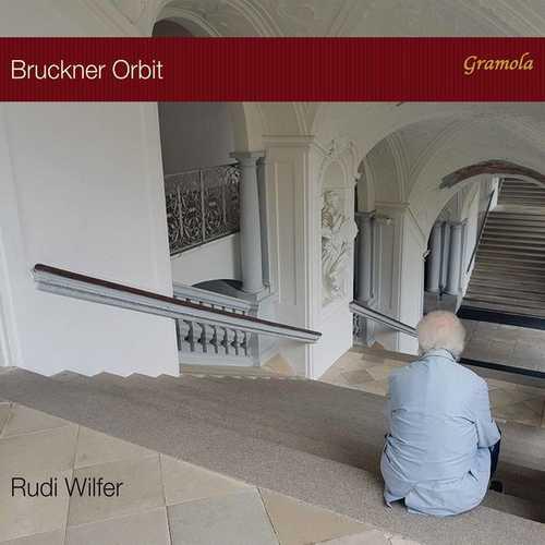 Rudi Wilfer - Bruckner Orbit (24/44 FLAC)