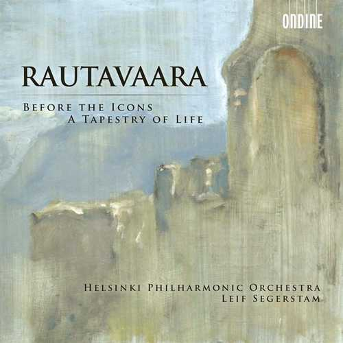 Segerstam: Rautavaara - Before The Icons, A Tapestry Of Life (FLAC)