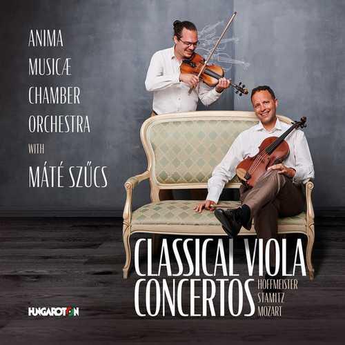Szűcs: Hoffmeister, Stamitz, Mozart - Classical Viola Concertos (24/96 FLAC)