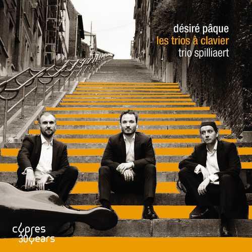 Trio Spilliaert: Désiré Pâque - Les Trios à Clavier (24/96 FLAC)