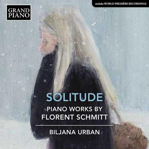 Biljana Urban: Florent Schmitt - Solitude (24/96 FLAC)