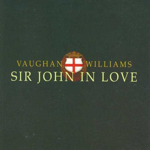 Vaughan Williams: Sir John in Love (FLAC)