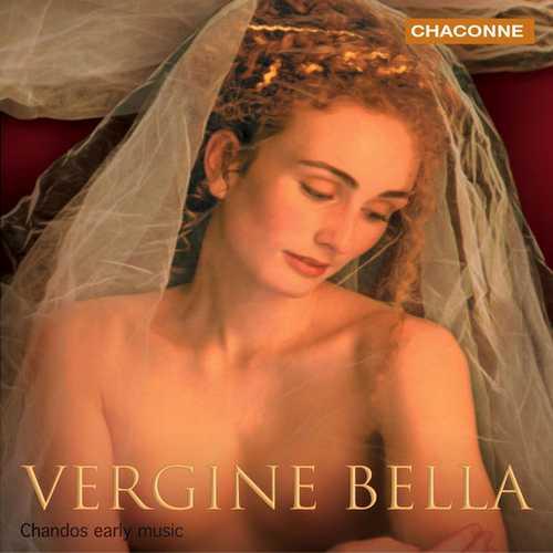 Vergine Bella. Italian Renaissance Music (FLAC)