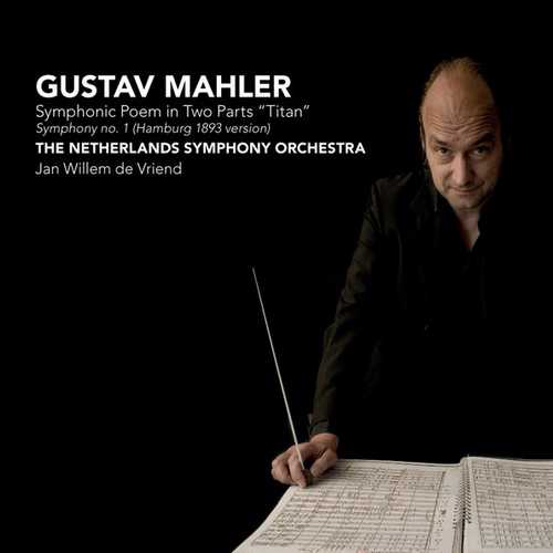 Vriend: Mahler - Symphony no.1. Hamburg 1893 Version (24/96 FLAC)